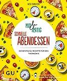 Mix & Fertig – schnelle Abendessen: Die besten GU-Rezepte für den Thermomix (GU KüchenRatgeber)