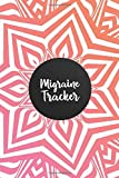 Migraine Tracker: Migraine Headache Tracker Journal Notebook