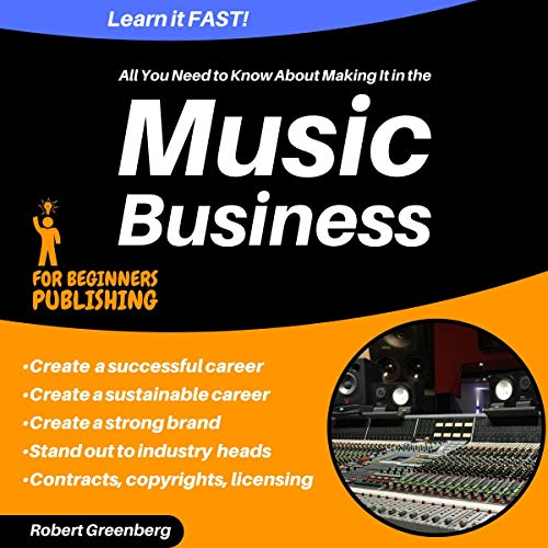 『All You Need to Know About Making It in the Music Business』のカバーアート