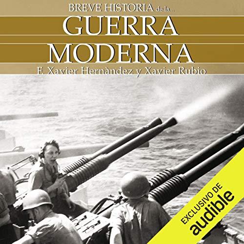 Couverture de Breve historia de la guerra moderna