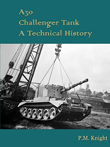 A30 Challenger Tank A Technical History