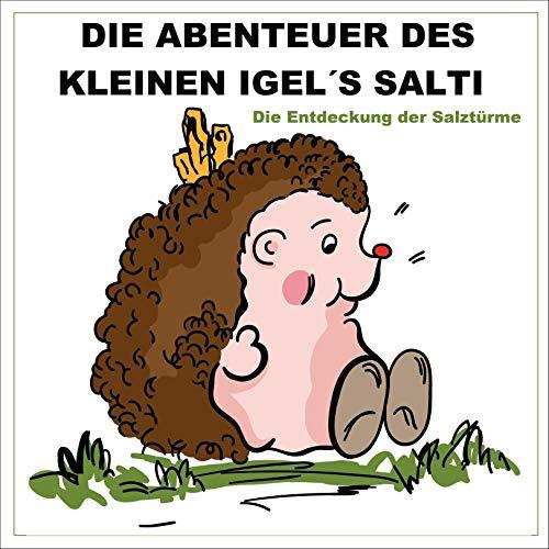 Die Abenteuer des kleinen Igels Salti cover art