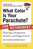 color accounting - What Color Is Your Parachute? for Retirement, Second Edition: Planning a Prosperous, Healthy, and Happy Future (What Color Is Your Parachute? for Retirement: Planning Now for the)