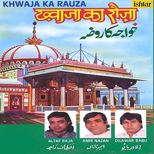 Altaf Raja, Amir Nazan & Dilawar Babu