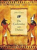 Johann Peters: Die Grabräuber von Theben