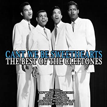 Can't We Be Sweethearts: The Best of The Cleftones