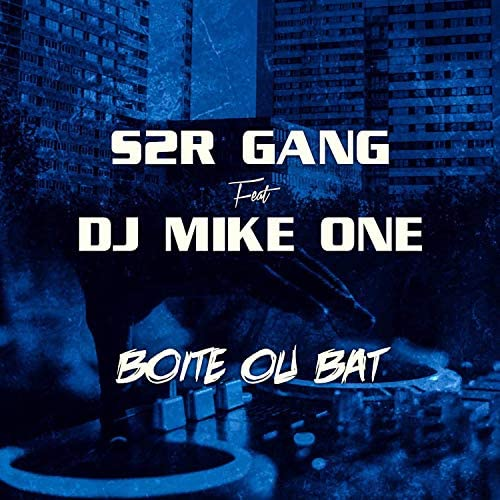 S2R GANG feat. DJ Mike One
