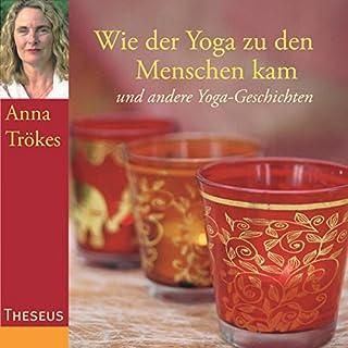 Wie der Yoga zu den Menschen kam Titelbild