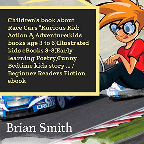 The Kurious Kid Presents Race Cars: Action & Adventure cover art