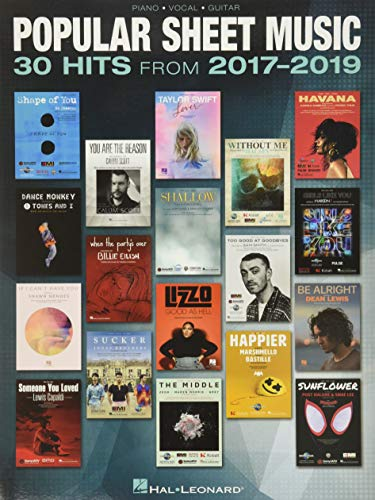 Popular Sheet Music: 30 Hits from 2017-2019 Arranged for Piano/Vocal/Guitar