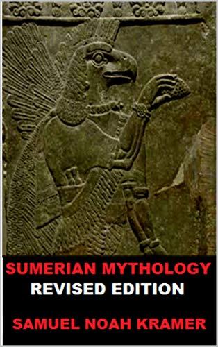 Sumerian Mythology: Revised Edition