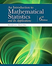 An Introduction to Mathematical Statistics and Its Applications (6th Edition)