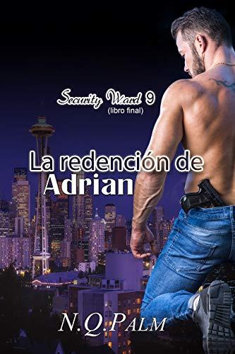 La redención de Adrian (Security Ward nº 9)