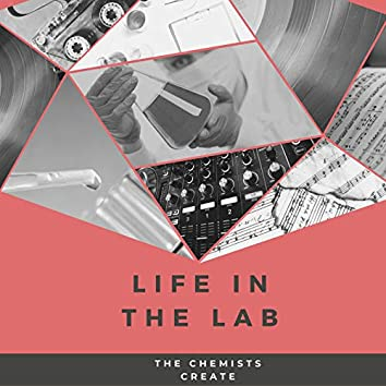 Life In The Lab