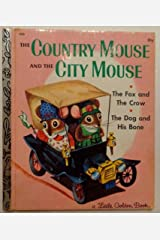 The Country Mouse and the City Mouse Hardcover