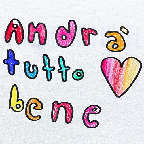 Andrà Tutto Bene [feat. Tommaso Paradiso]
