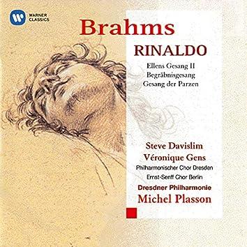 Brahms: Rinaldo, Ellens Gesang II, Begräbnisgesang & Gesang der Parzen