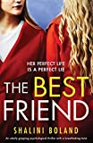 The Best Friend: An utterly gripping psychological thriller with a breathtaking twist