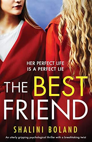 The Best Friend: An utterly grip...