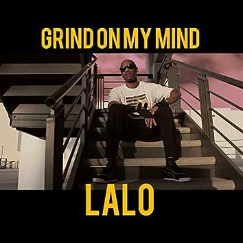 Grind on My Mind