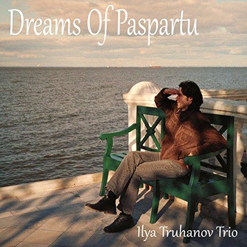 Dreams of Paspartu, Pt. 1