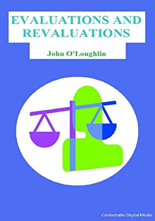 Evaluations and Revaluations (English Edition)