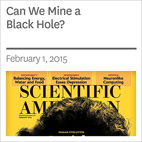 Can We Mine a Black Hole? audiobook cover art
