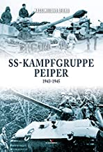 SS-Kampfgruppe Peiper 1943–1945 (Hard Cover Series)