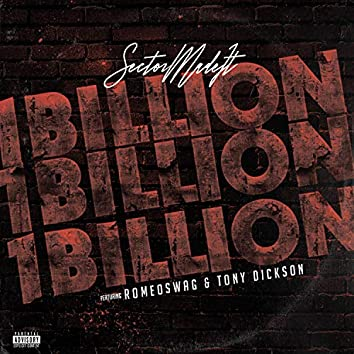 1 Billion (feat. Romeo Swag & Tony Dickson)