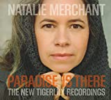 Paradise Is There-the New Tigerlily Recordings [Vinyl LP]