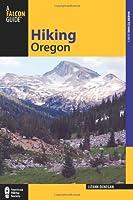 Hiking Oregon (A Falcon Guide : Where to Hike Series)