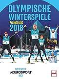 Olympische Winterspiele Pyeongchang 2018: Das offizielle EUROSPORT-Buch - Dino Reisner