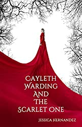 Cayleth Warding and the Scarlet One cover