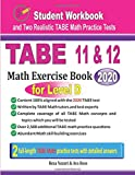 TABE 11 & 12 Math Exercise Book for Level D: Student Workbook and Two Realistic TABE Math Tests