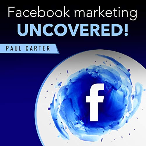 Facebook Marketing Uncovered! cover art