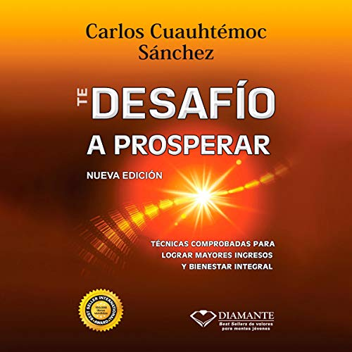 Te Desafío A Prosperar [I Challenge You to Prosper] audiobook cover art