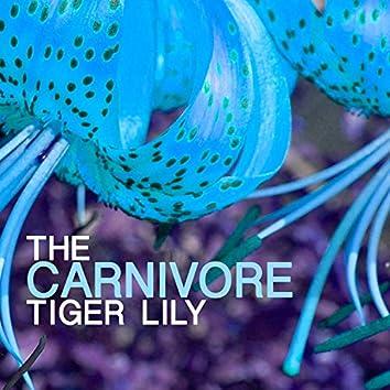 The Carnivore Tiger Lily