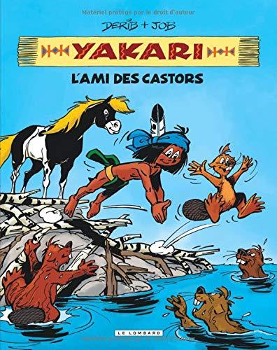 Intégrale Yakari, l'ami des animaux - tome 2 - Yakari, L'ami des castors