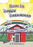 Sam in Doggie Dreamland (Sam the Dog)