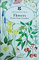 Flowers from Your Garden (The National Trust)