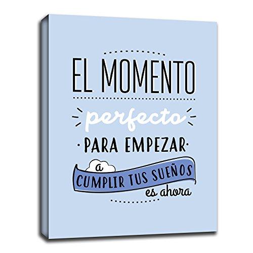 RuidoRosa Cuadro Frase motivadora EL Momento Empezar A Cumplir Tus SUEÑOS ES Ahora Azul (30x20)