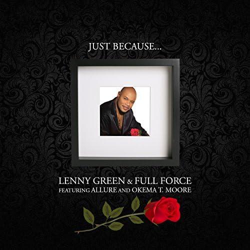 Lenny Green & Full Force feat. Okema T. Moore & Allure