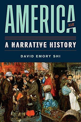 America: A Narrative History (Eleventh Edition) (Vol. Combined Volume) -  Shi, David E., 11th Edition, Hardcover
