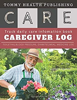 Caregiver Daily Log Book: help for the caregiver helpbook | A caregiving tracker and notebook for carers to help keep thei...
