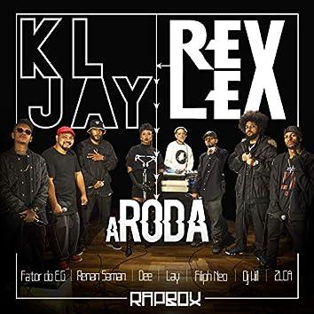 Rex Lex: A Roda