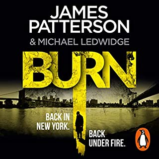Burn     Michael Bennett, Book 7              By:                                                                                                                                 James Patterson                               Narrated by:                                                                                                                                 Danny Mastrogiorgio                      Length: 7 hrs and 53 mins     77 ratings     Overall 4.3