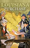Image: Louisiana Purchase (Ready-for-Chapters) | Paperback: 80 pages | by Peter Roop (Author), Connie Roop (Author), Sally Wern Comport (Illustrator). Publisher: Aladdin (October 1, 2004)
