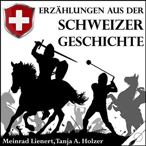 Erzählungen aus der Schweizer Geschichte Titelbild