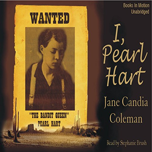 I, Pearl Hart audiobook cover art
