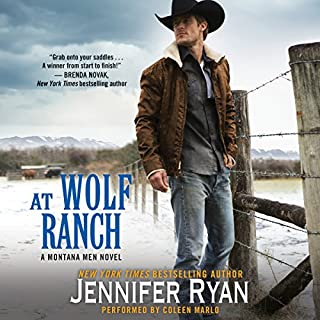 At Wolf Ranch     Montana Men, Book 1              By:                                                                                                                                 Jennifer Ryan                               Narrated by:                                                                                                                                 Coleen Marlo                      Length: 9 hrs and 11 mins     694 ratings     Overall 4.2